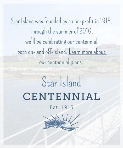 Star Island Centennial banner